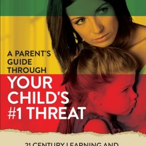 Your-Childs-Number-one-Threat1-299x480